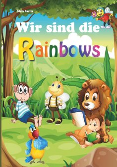eBook: Wir sind die Rainbows