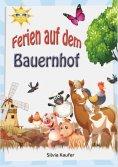 eBook: Ferien auf dem Bauernhof