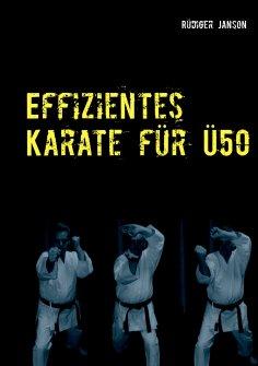 ebook: Effizientes Karate für Ü50