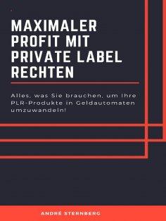 eBook: Maximaler Profit mit Private Label Rechten