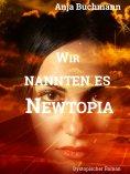 eBook: Wir nannten es Newtopia
