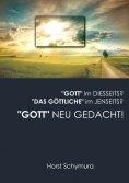 """eBook: """"Gott"""" neu gedacht!"""