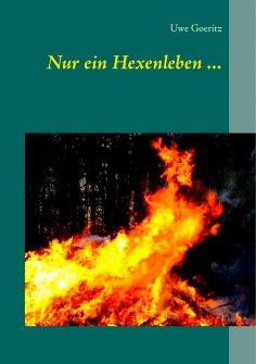 eBook: Nur ein Hexenleben ...