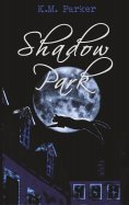 eBook: Shadow Park 2