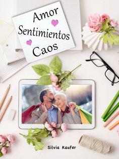 eBook: Amor, Sentimientos, Caos