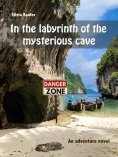 eBook: In the labyrinth of the mysterious cave