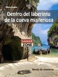 eBook: Dentro del laberinto de la cueva misteriosa