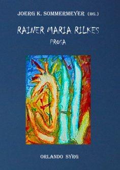 ebook: Rainer Maria Rilkes Prosa