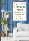 eBook: Der geheimnisvolle Skorpion Mann lässt sich nicht in die Karten schauen