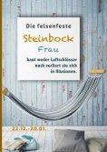 ebook: Die felsenfeste Steinbock Frau baut weder Luftschlösser noch verliert sie sich in Illusionen