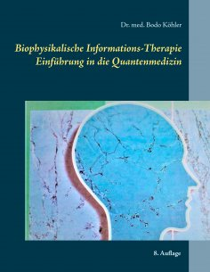 eBook: Biophysikalische Informations-Therapie
