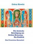 eBook: Die deutsche Beteiligung am Dritten Kreuzzug - Ein Einblick