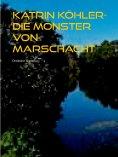 ebook: Katrin Köhler - Die Monster von Marschacht