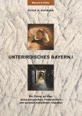 eBook: Unterirdisches Bayern I