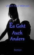 ebook: Es Geht Auch Anders