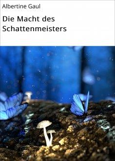 ebook: Die Macht des Schattenmeisters