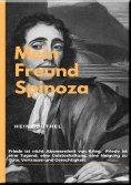 eBook: MEIN FREUND SPINOZA