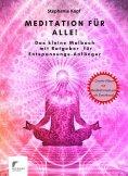 eBook: Meditation für Anfänger!