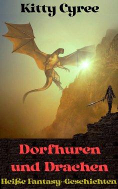 eBook: Dorfhuren und Drachen