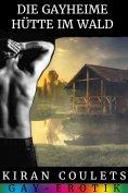 eBook: Die gayheime Hütte im Wald