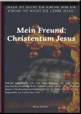 eBook: Mein Freund: Christentum Jesus