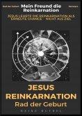 eBook: MEIN FREUND DIE REINKARNATION