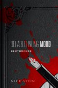 eBook: Bei Ablehnung Mord