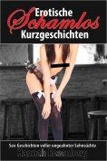 eBook: Erotische Kurzgeschichten - Schamlos