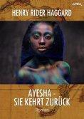ebook: AYESHA - SIE KEHRT ZURÜCK