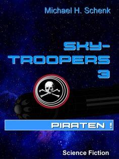 ebook: Sky-Troopers 3 - Piraten!