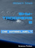 ebook: Sky-Troopers 5 - Die Wirbelwelt