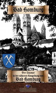 ebook: Der Taunus in der näheren Umgebung von Bad Homburg