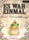 eBook: Es war einmal - Der Froschkönig