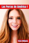 ebook: Las Perras de América 1