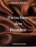 eBook: Zwischen den Fronten