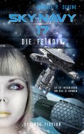 eBook: Sky-Navy 17 - Die Feindin