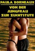 ebook: Von der Jungfrau zur Zuchtstute