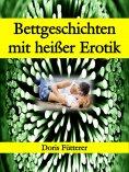 eBook: Bettgeschichten mit heißer Erotik