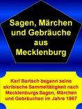 eBook: Sagen, Märchen und Gebräuche aus Mecklenburg - 1444 Seiten