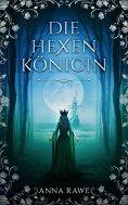 ebook: Die Hexenkönigin