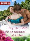 eBook: Die große Liebe für ein gefallenes Mädchen