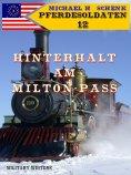 ebook: Pferdesoldaten 12 - Hinterhalt am Milton-Pass
