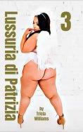 eBook: Lussuria di Patrizia 3