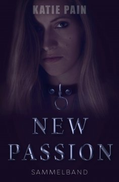 eBook: NEW PASSION: Sammelband
