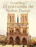 eBook: Victor Hugo: O corcunda de Notre Dame