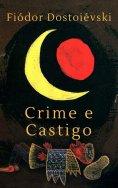 eBook: Fiódor Dostoiévski: Crime e Castigo