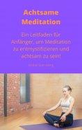 ebook: Achtsame Meditation