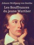 eBook: Les Souffrances du jeune Werther (En lettres d'ancre)