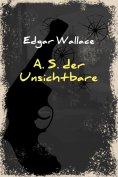 eBook: A. S. der Unsichtbare