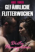 eBook: Gefährliche Flitterwochen - Dirty Honeymoon